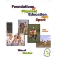 Foundations of Physical Education and Sport with Ready Notes and PowerWeb: Health and Human Performance