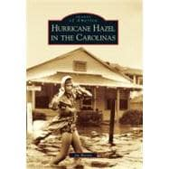 Hurricane Hazel in the Carolinas, 9780738566986  
