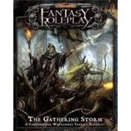 Warhammer Fantasy Roleplay: The Gathering Storm, 9781589946989  