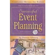 The Complete Guide to Successful Event Planning, 9781601386991