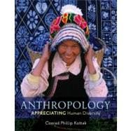 Anthropology : Appreciating Human Diversity, 9780078116995  