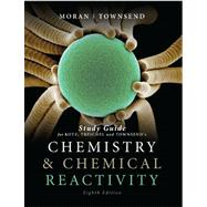 Study Guide for Chemistry and Chemical Reactivity, 8th,9781111426996