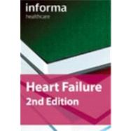 Heart Failure, Second Edition,9781420076998