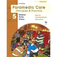 Paramedic Care Vol. 5 : Principles and Practice - Special Considerations/Operations