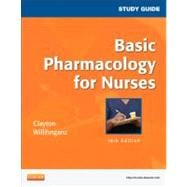 Study Guide for Basic Pharmacology for Nurses,9780323087001