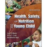 Health, Safety, and Nutrition for the Young Child,9781401837006