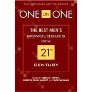 One on One : The Best Men's Monologues for the 21st Century, 9781557837011  