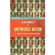 The Unfinished Nation: A Concise History of the American People, Volume II,9780073307022