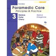 Paramedic Care Principles & Practice, Volume 3, Medical Emergencies