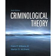 Criminological Theory,9780132987028