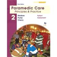 Paramedic Care Principles & Practice: Volume 2, Patient Assessment
