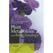 Plant Metabolism and Biotechnology, 9780470747032  