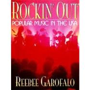 Rockin' Out : Popular Music in the USA,9780205137039