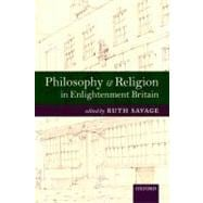 Philosophy and Religion in Enlightenment Britain : New Case ..., 9780199227044