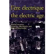 L'ere Electrique: Electric Age, 9782760307049  