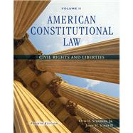 American Constitutional Law, Volume II Civil Rights and Liberties