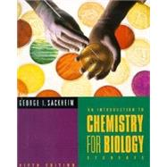 Introduction to Chemistry for Biology Students,9780805377064