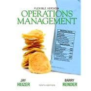 Operations Management Flexible Version with Lecture Guide and Activities Manual Package