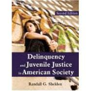 Delinquency and Juvenile Justice in American Society, 9781577667070