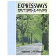 Expressways for Writing Scenarios: From Paragraph to Essay (with MyWritingLab)
