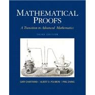Mathematical Proofs : A Transition to Advanced Mathematics, 9780321797094