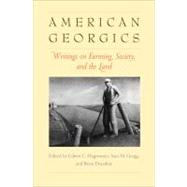 American Georgics : Writings on Farming, Culture, and the La..., 9780300137095  