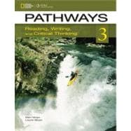 Pathways 3: Reading, Writing, and Critical Thinking Reading, Writing, and Critical Thinking,9781133317104