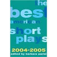 The Best American Short Plays 2004-2005, 9781557837110
