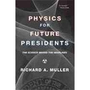 Physics Future Presidents Pa,9780393337112