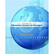 Essentials of Information Systems for Managers : Text Only,9781118057117