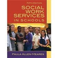 Social Work Services in Schools,9780205627127