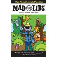 Mad About Animals Mad Libs,9780843137132