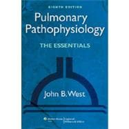 Pulmonary Pathophysiology; The Essentials, 9781451107135