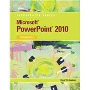 Microsoft PowerPoint 2010 Illustrated Introductory,9780538747165