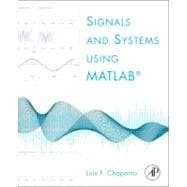 Signals and Systems Using Matlab,9780123747167
