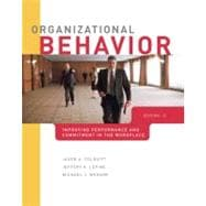Organizational Behavior : Improving Performance and Commitment in the Workplace