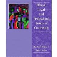Ethical, Legal, and Professional Issues in Counseling