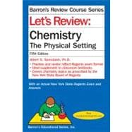 Let's Review Chemistry : The Physical Setting, 9780764147197