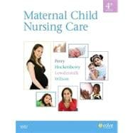 Maternal Child Nursing Care,9780323057202