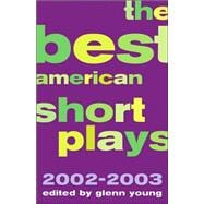 The Best American Short Plays 2002-2003, 9781557837202