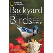 National Geographic Backyard Guide to the Birds of North America,9781426207204