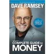 Dave Ramsey's Complete Guide to Money: The Handbook of Financial Peace University,9781937077204