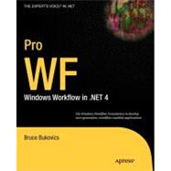 Pro WF : Windows Workflow in . NET 4.0, 9781430227212  