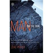 Man on the Run : Helping Hyper-Hobbied Men Recognize the Bes..., 9781451617214