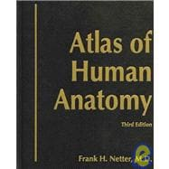 Atlas of Human Anatomy, Deluxe Hardcover Edition with CD-ROM for Macintosh and Windows
