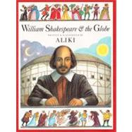 William Shakespeare and the Globe, 9780064437226