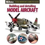 Building and Detailing Model Aircraft, 9780890247235  
