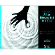Adobe after Effects 6. 5 Magic, 9780321267238