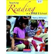 Teaching Reading in a Title I School, K-3,9780325037240