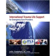 International Trauma Life Support for Emergency Care Providers,9780132157247
